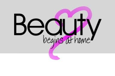 Beauty Begins At Home