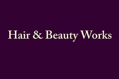 Hair and Beauty Works