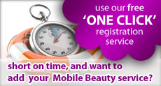 Use our free one click Mobile Beauty Therapists directory registration service