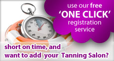 Use our free one click Tanning Salon and Solarium directory registration service